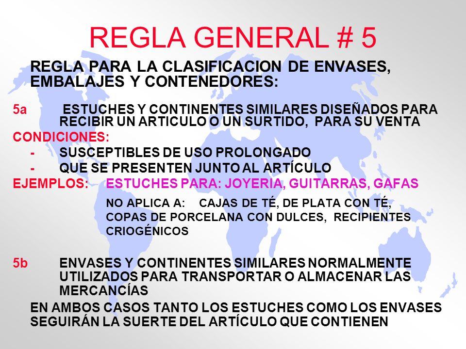 REGLA GENERAL # 5 REGLA PARA LA CLASIFICACION DE ENVASES, EMBALAJES Y CONTENEDORES: