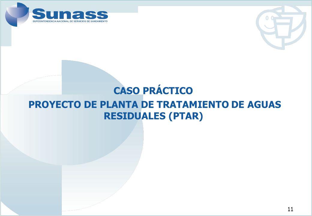 PROYECTO DE PLANTA DE TRATAMIENTO DE AGUAS RESIDUALES (PTAR)