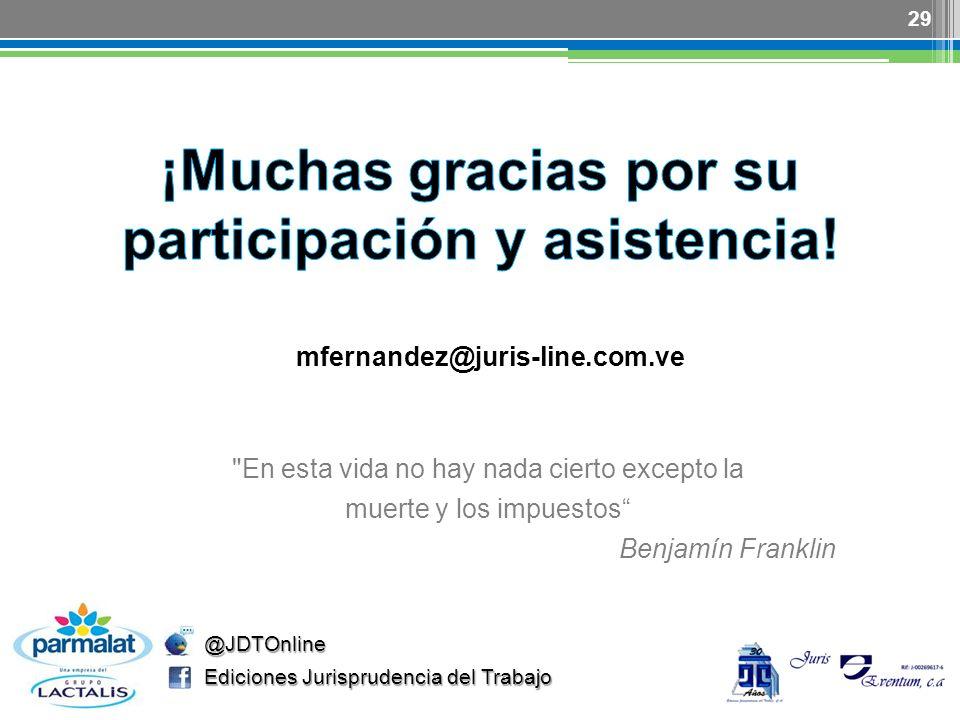 ¡Muchas gracias por su participación y asistencia!