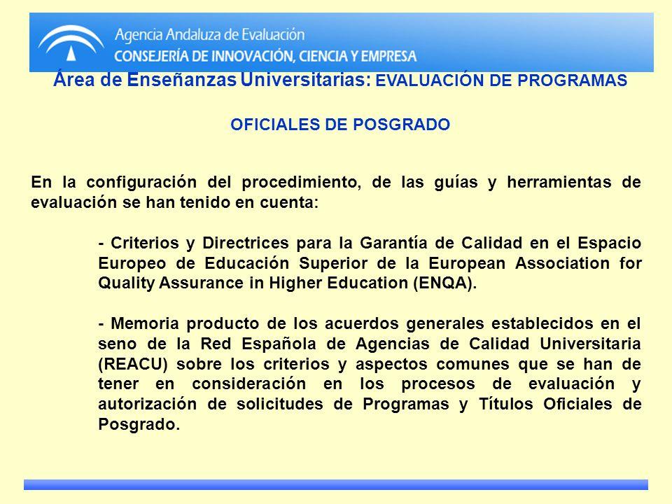 Área de Enseñanzas Universitarias: EVALUACIÓN DE PROGRAMAS OFICIALES DE POSGRADO