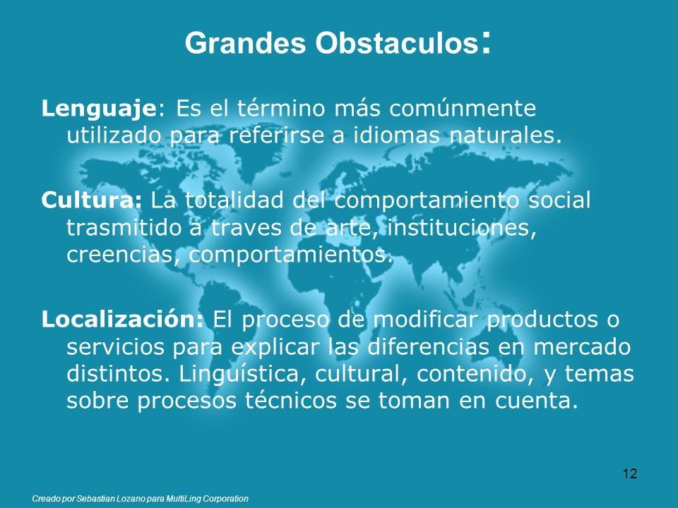 Grandes Obstaculos: Lenguaje: Es el término más comúnmente utilizado para referirse a idiomas naturales.