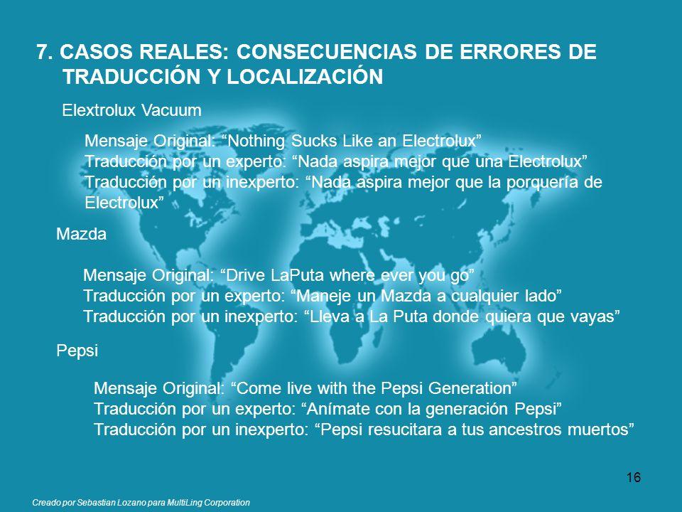 7. CASOS REALES: CONSECUENCIAS DE ERRORES DE TRADUCCIÓN Y LOCALIZACIÓN