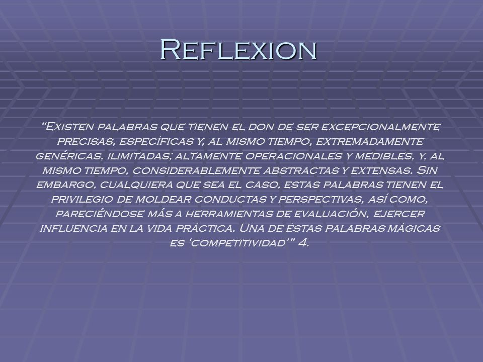Reflexion Existen palabras que tienen el don de ser excepcionalmente