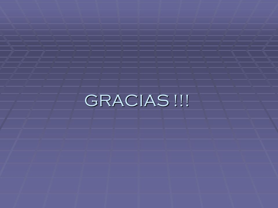 GRACIAS !!!