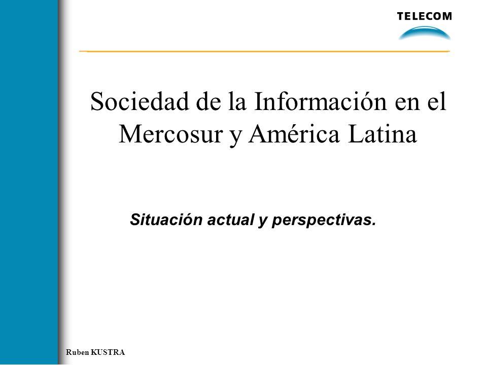 Sociedad de la Información en el Mercosur y América Latina