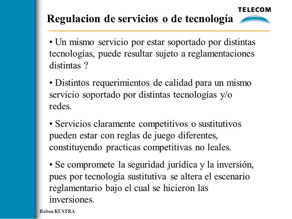 Regulacion de servicios o de tecnología