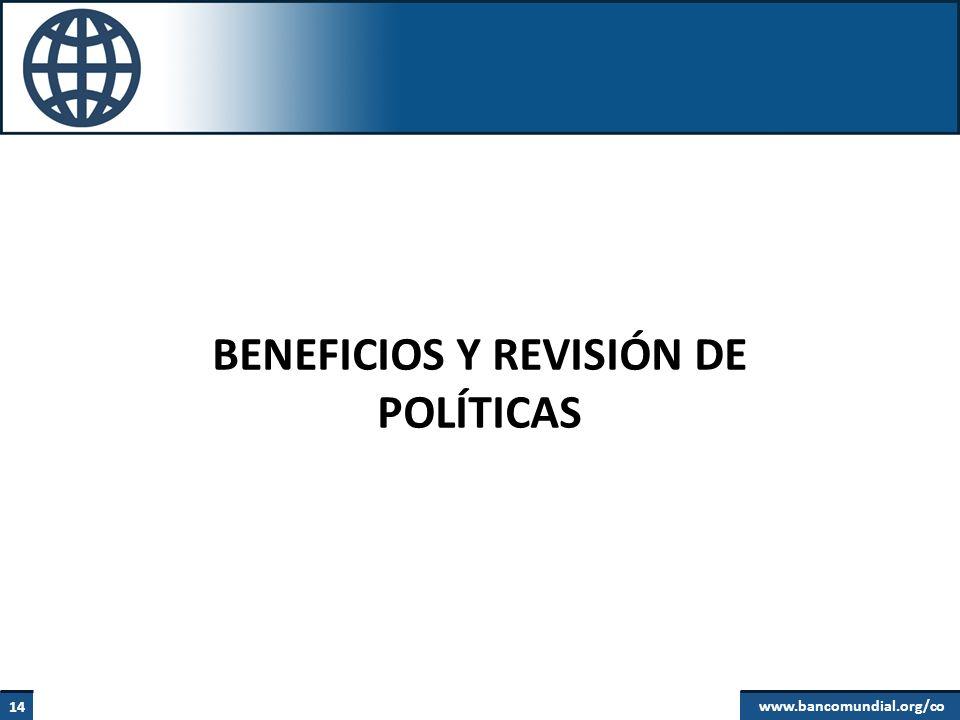 BENEFICIOS Y REVISIÓN DE POLÍTICAS