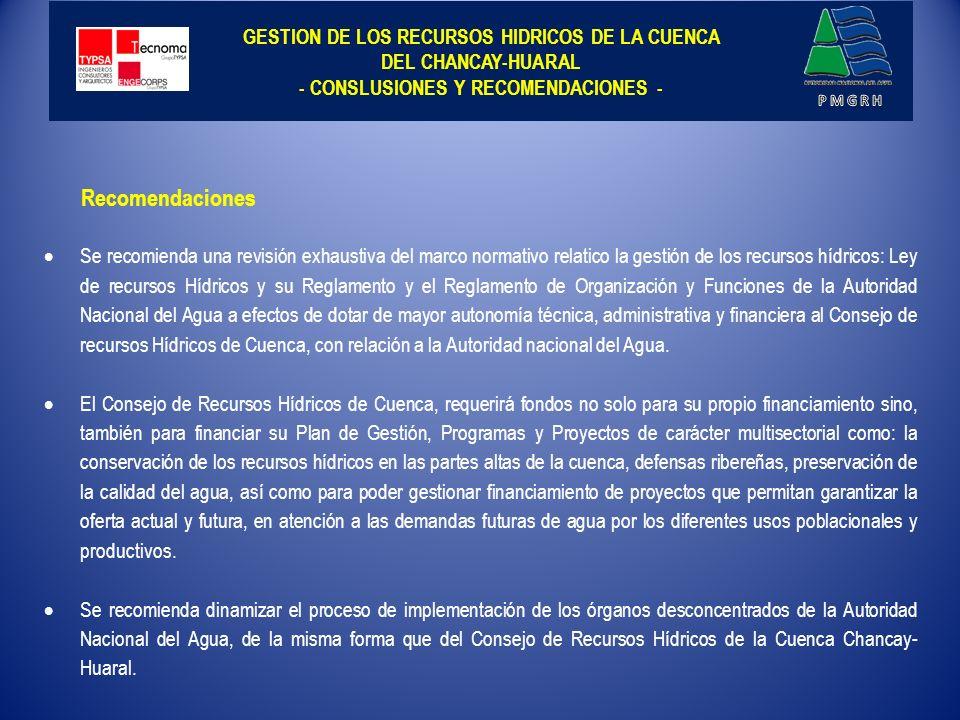 GESTION DE LOS RECURSOS HIDRICOS DE LA CUENCA DEL CHANCAY-HUARAL - CONSLUSIONES Y RECOMENDACIONES -