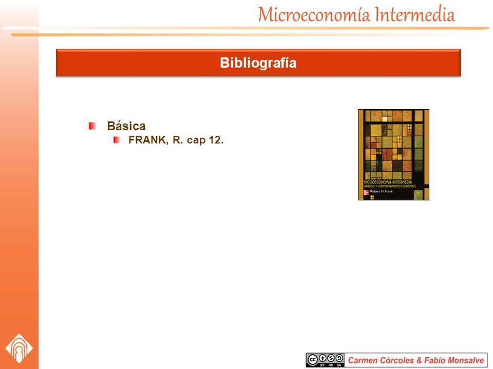 Bibliografía Básica FRANK, R. cap 12.