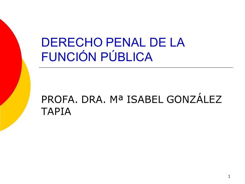 DERECHO PENAL DE LA FUNCIÓN PÚBLICA