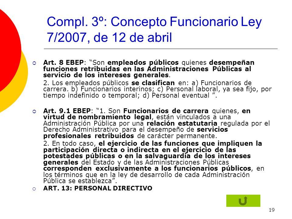 Compl. 3º: Concepto Funcionario Ley 7/2007, de 12 de abril