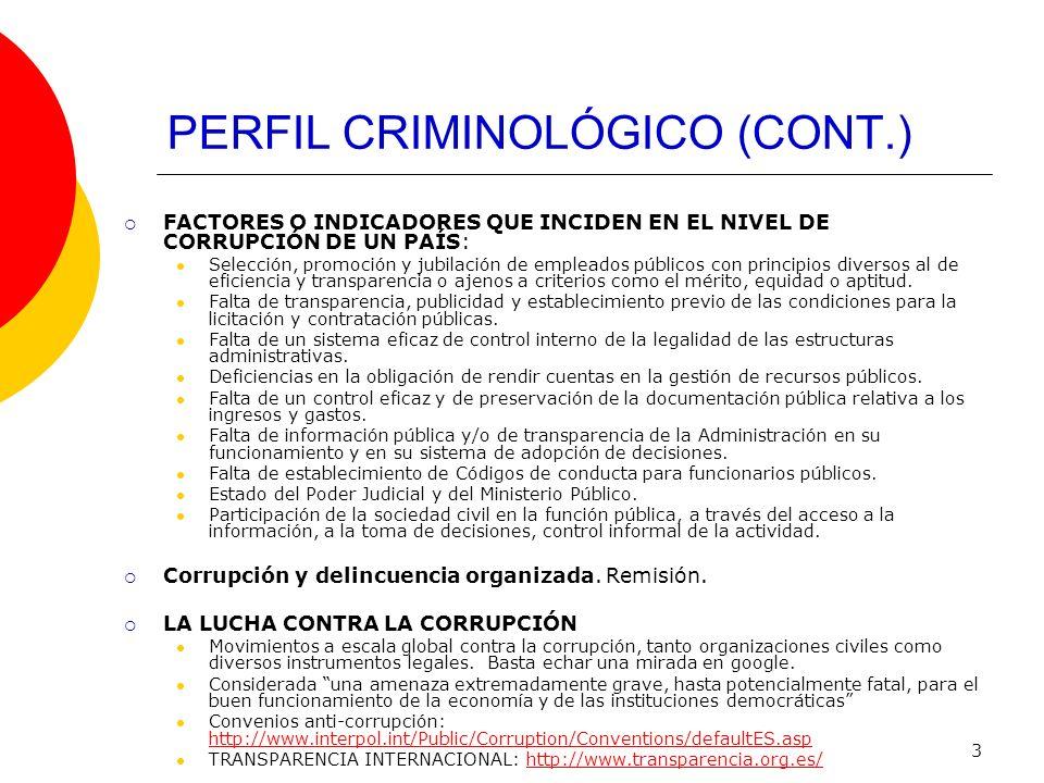 PERFIL CRIMINOLÓGICO (CONT.)