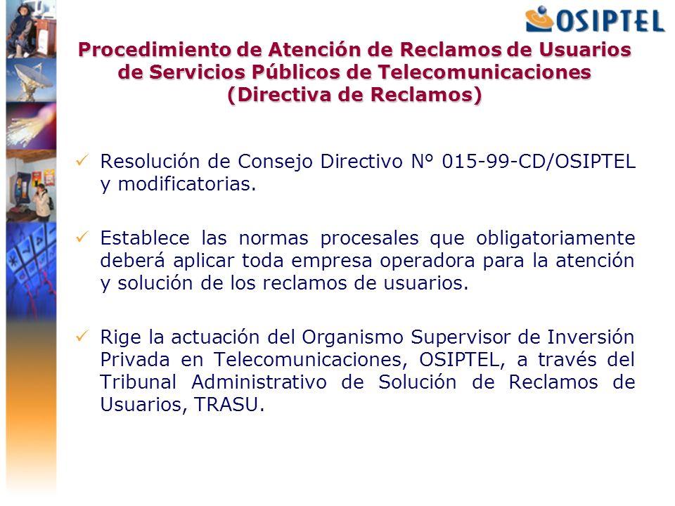 Procedimiento de Atención de Reclamos de Usuarios de Servicios Públicos de Telecomunicaciones (Directiva de Reclamos)