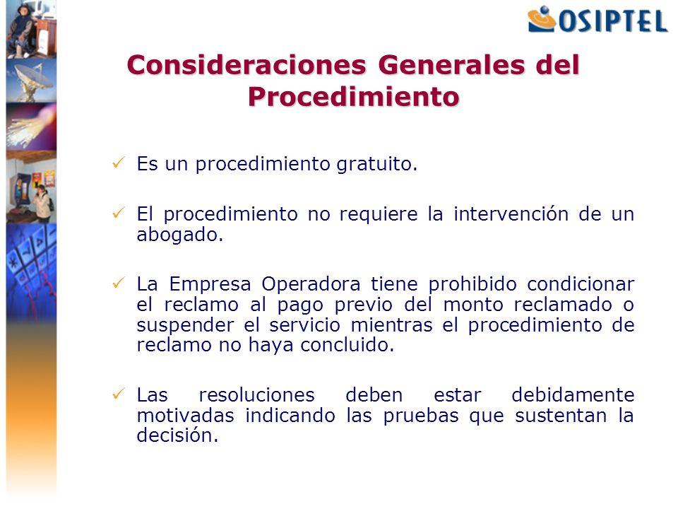 Consideraciones Generales del Procedimiento