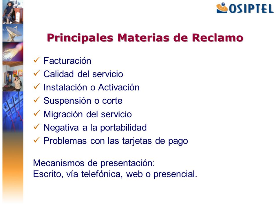Principales Materias de Reclamo