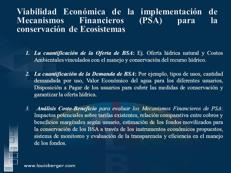 Viabilidad Económica de la implementación de Mecanismos Financieros (PSA) para la conservación de Ecosistemas