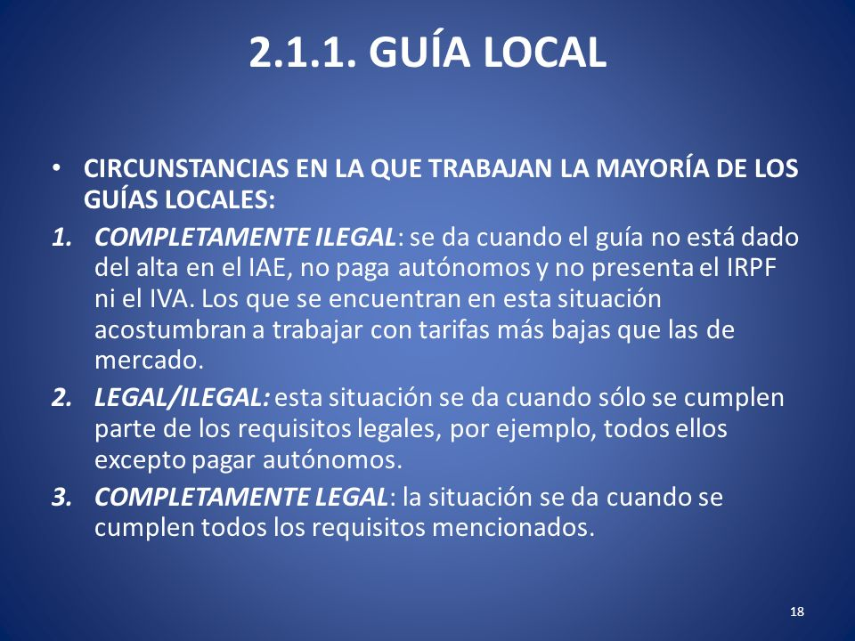 2.1.1. GUÍA LOCAL CIRCUNSTANCIAS EN LA QUE TRABAJAN LA MAYORÍA DE LOS GUÍAS LOCALES:
