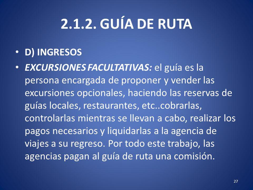 2.1.2. GUÍA DE RUTA D) INGRESOS