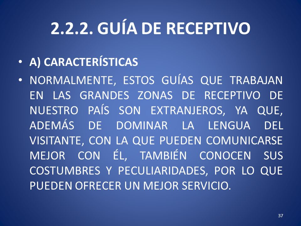 2.2.2. GUÍA DE RECEPTIVO A) CARACTERÍSTICAS