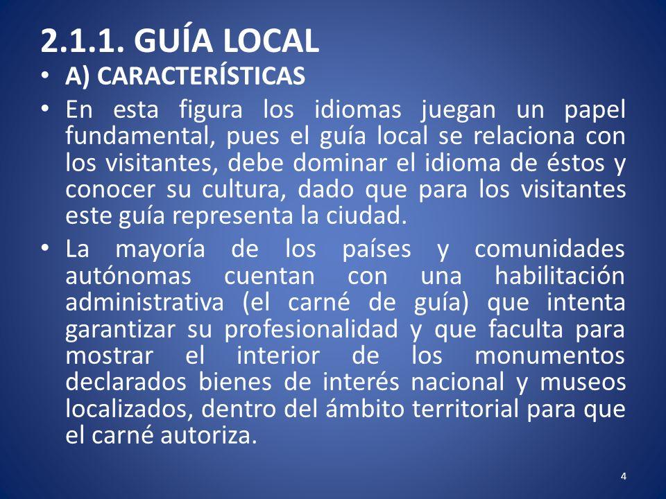 2.1.1. GUÍA LOCAL A) CARACTERÍSTICAS