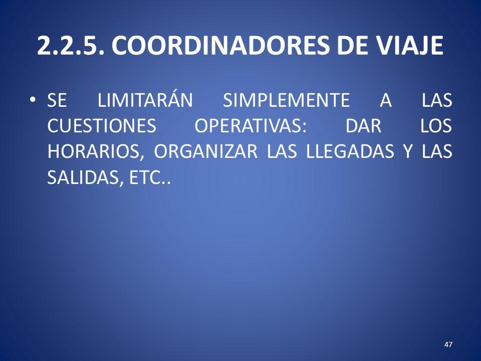 2.2.5. COORDINADORES DE VIAJE