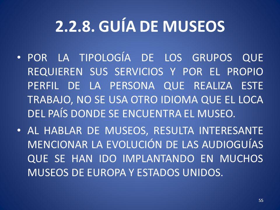 2.2.8. GUÍA DE MUSEOS