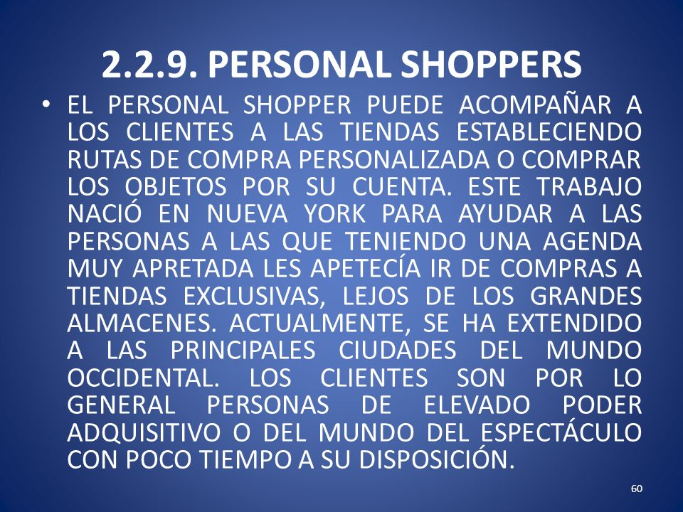 2.2.9. PERSONAL SHOPPERS