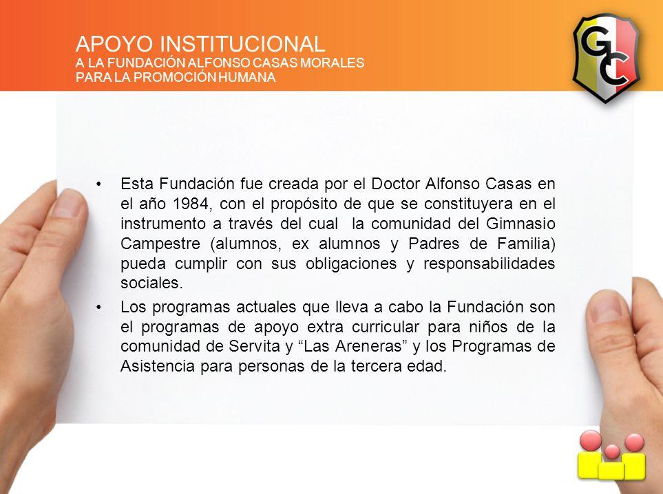 APOYO INSTITUCIONAL A LA FUNDACIÓN ALFONSO CASAS MORALES. PARA LA PROMOCIÓN HUMANA.