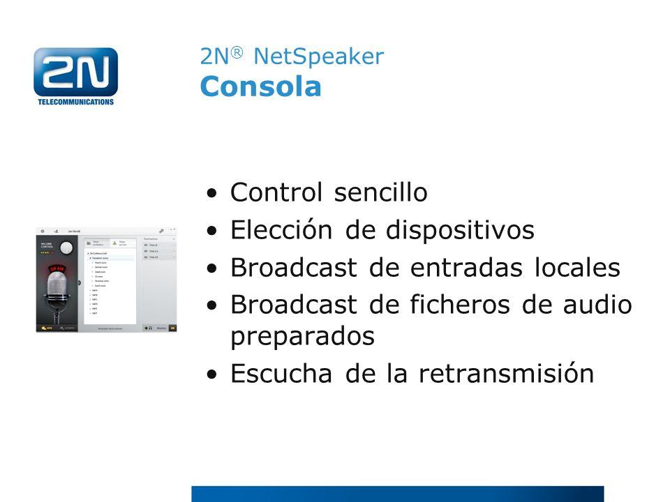 Elección de dispositivos Broadcast de entradas locales