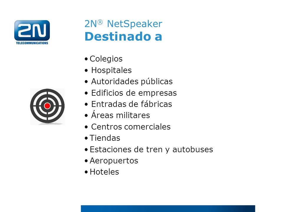 2N® NetSpeaker Destinado a
