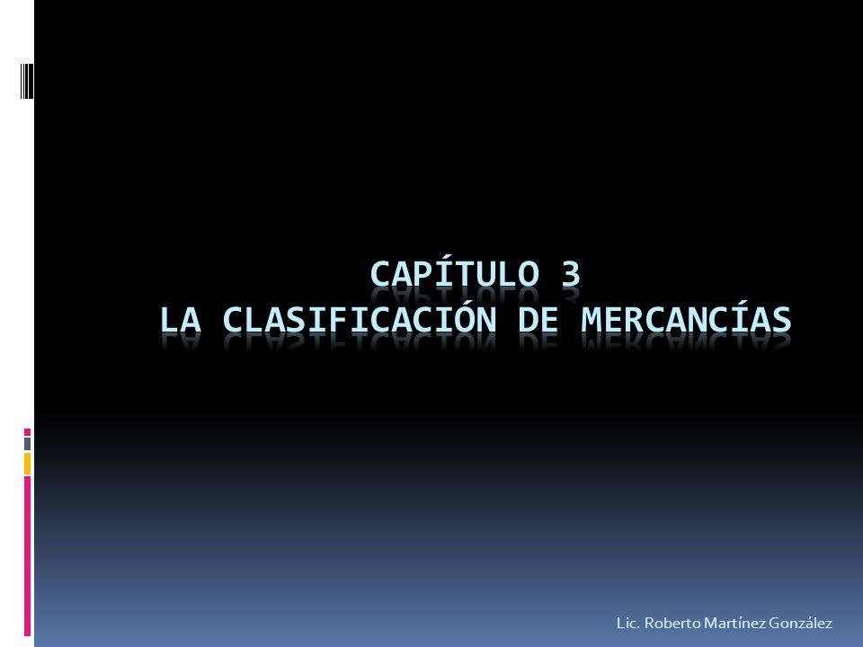 Capítulo 3 La clasificación de mercancías