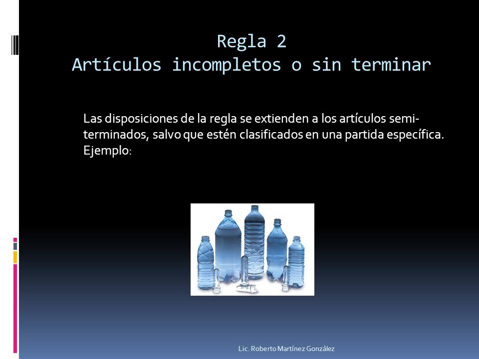 Regla 2 Artículos incompletos o sin terminar