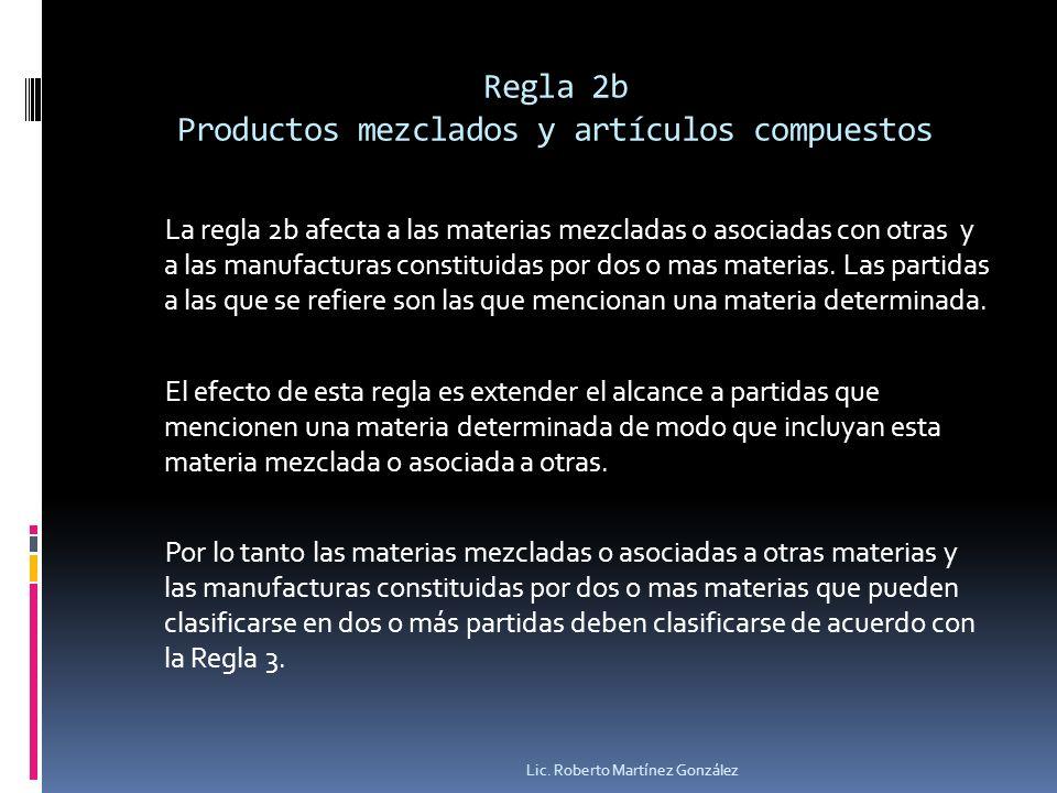 Regla 2b Productos mezclados y artículos compuestos