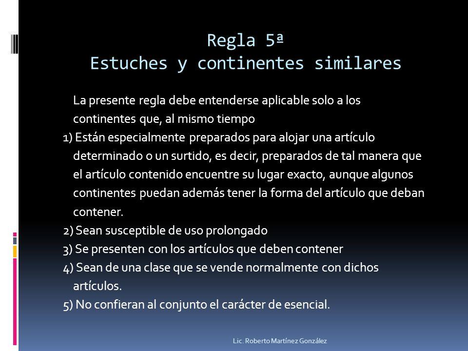 Regla 5ª Estuches y continentes similares