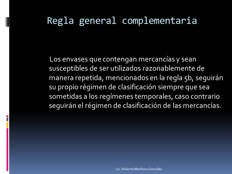 Regla general complementaria