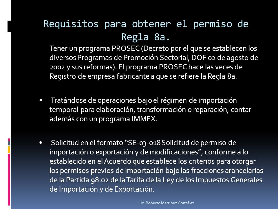 Requisitos para obtener el permiso de Regla 8a.
