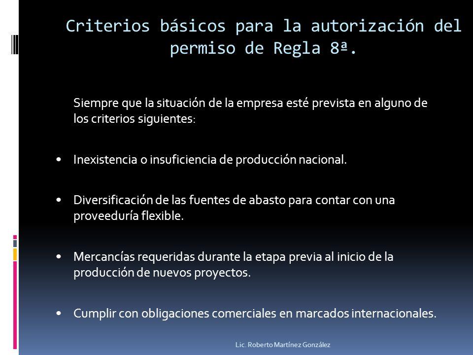 Criterios básicos para la autorización del permiso de Regla 8ª.