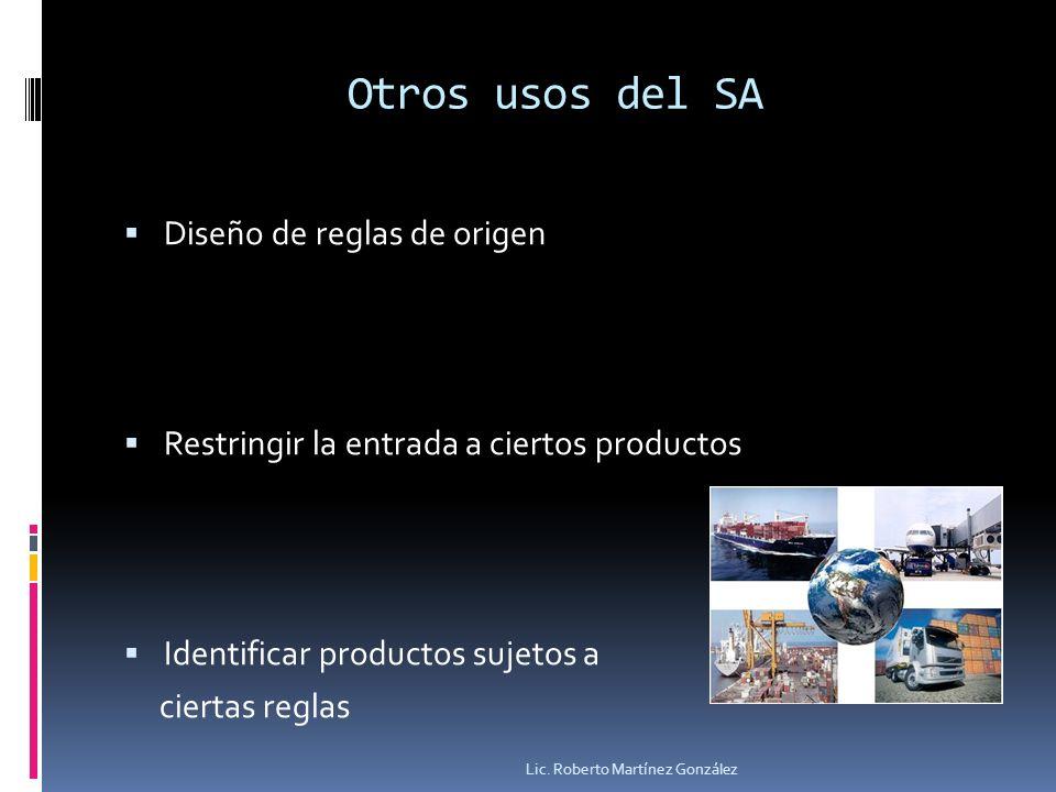 Otros usos del SA Diseño de reglas de origen