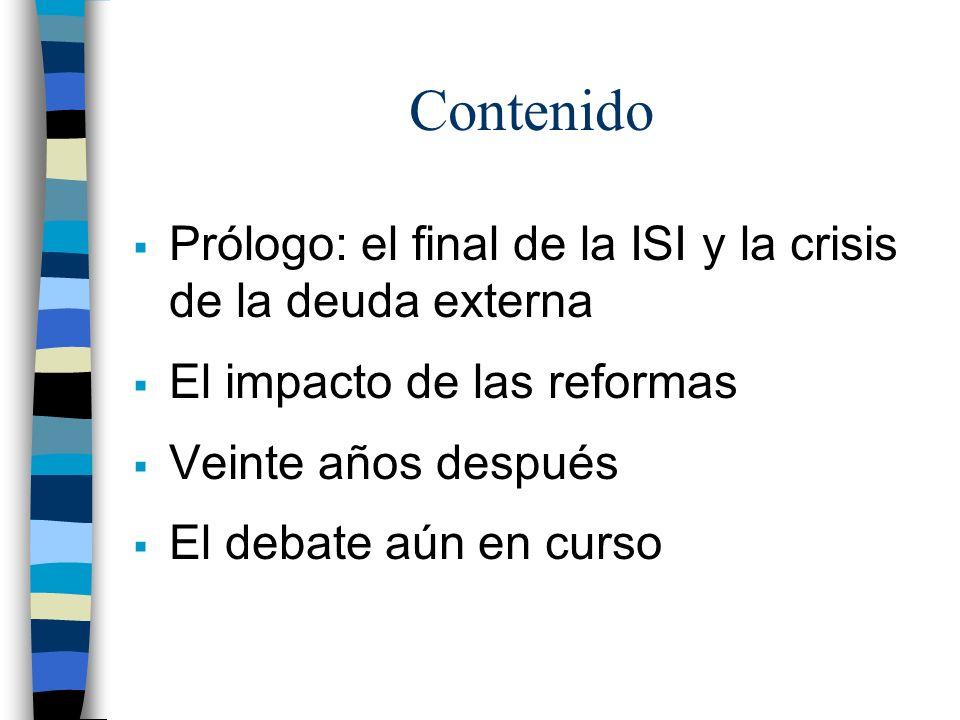 Contenido Prólogo: el final de la ISI y la crisis de la deuda externa