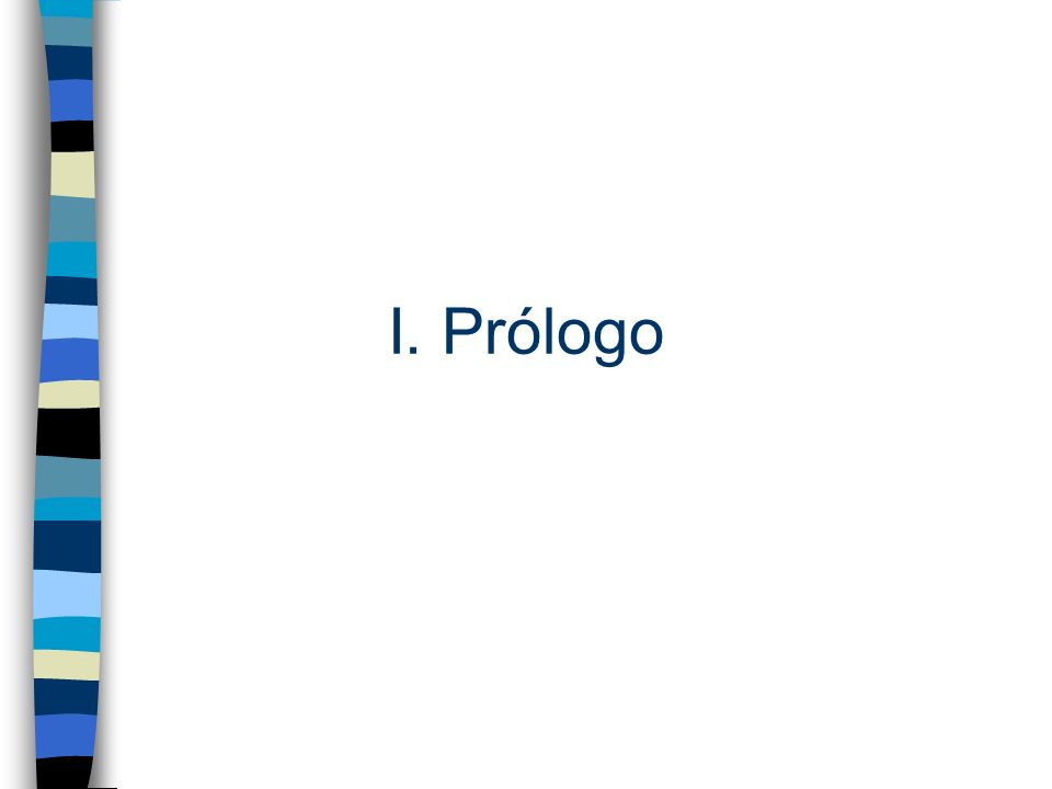I. Prólogo