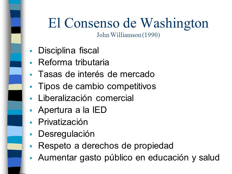 El Consenso de Washington John Williamson (1990)