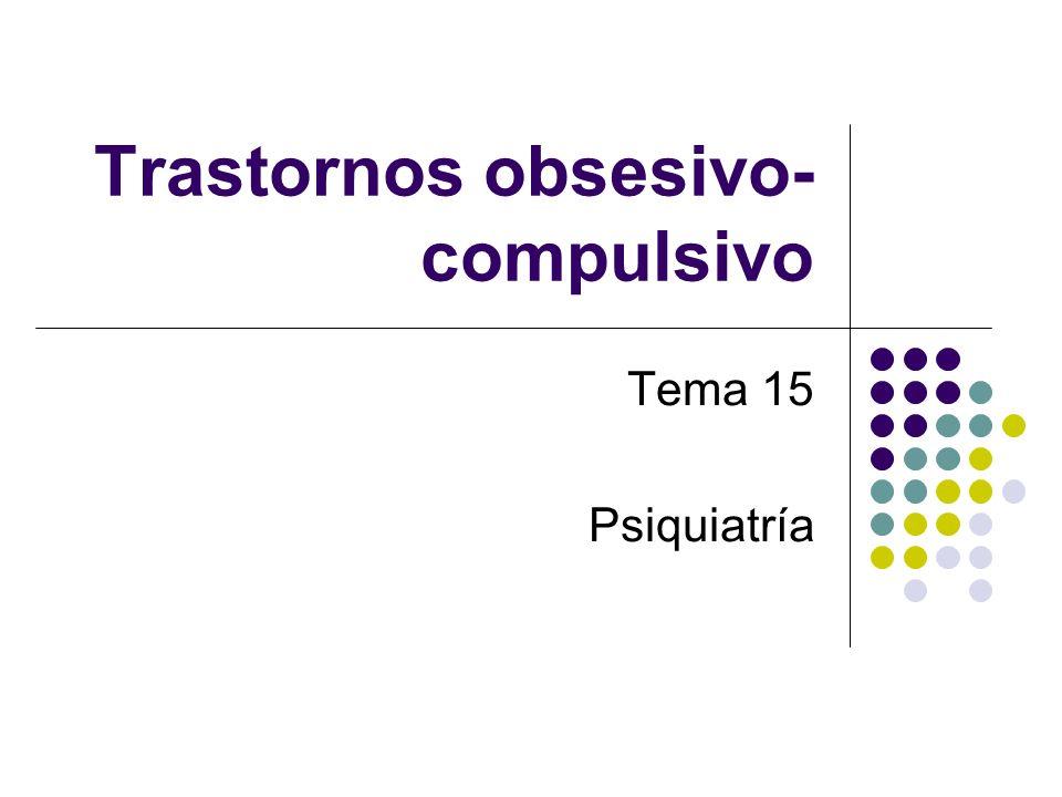 Trastornos obsesivo-compulsivo