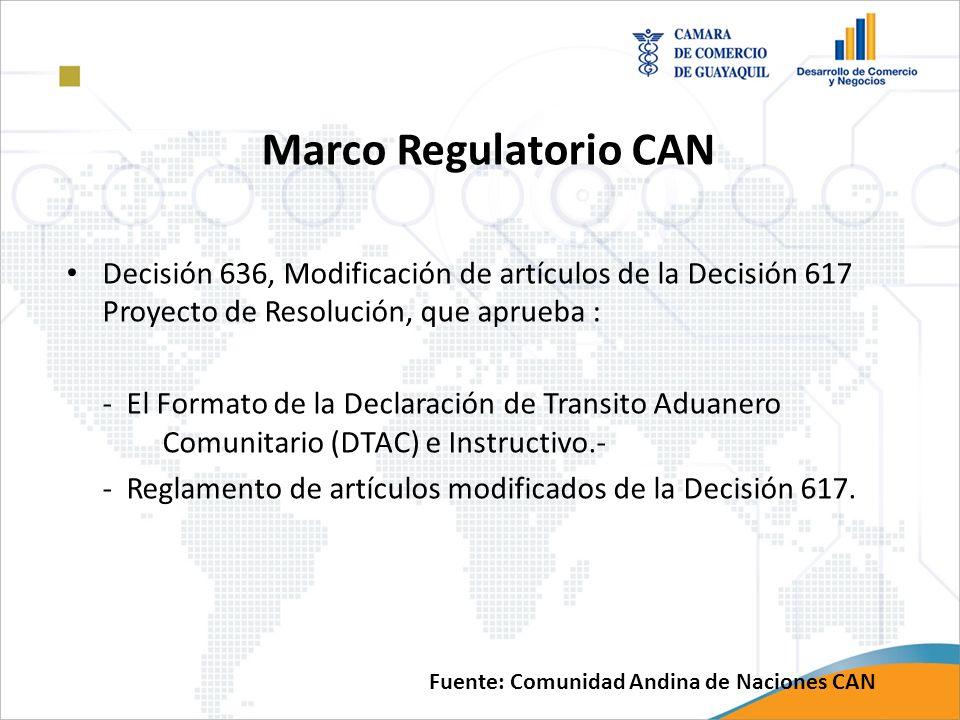 Marco Regulatorio CAN Decisión 636, Modificación de artículos de la Decisión 617 Proyecto de Resolución, que aprueba :