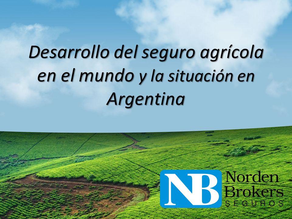 Desarrollo del seguro agrícola en el mundo y la situación en Argentina