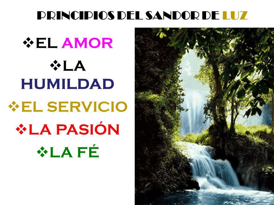 PRINCIPIOS DEL SANDOR DE LUZ