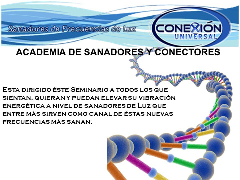 ACADEMIA DE SANADORES Y CONECTORES