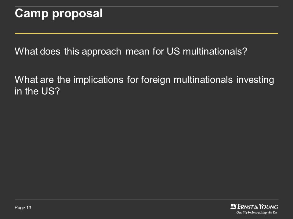 Camp proposal What does this approach mean for US multinationals.