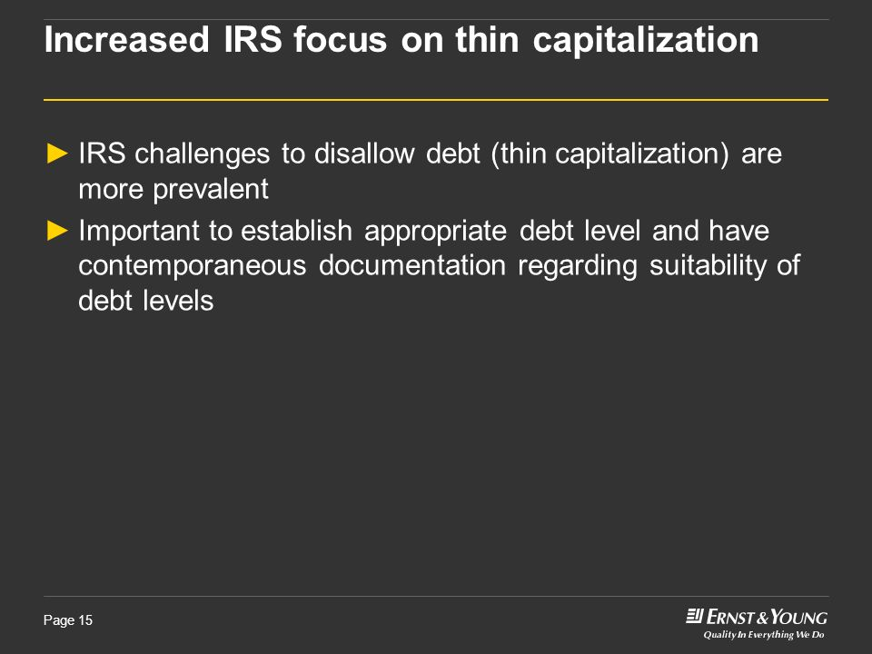 Increased IRS focus on thin capitalization