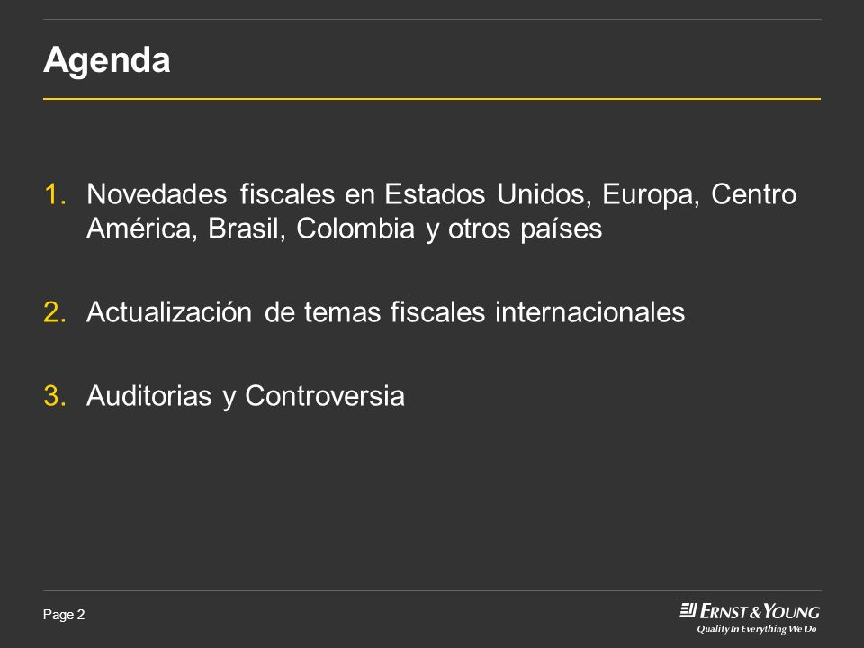 Agenda Novedades fiscales en Estados Unidos, Europa, Centro América, Brasil, Colombia y otros países.