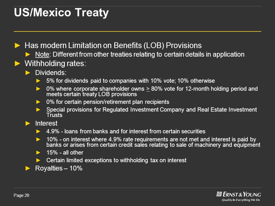 US/Mexico Treaty Has modern Limitation on Benefits (LOB) Provisions